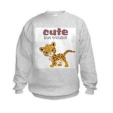 Cute But Trouble Sweatshirt