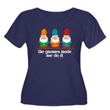 The Gnomes Made Me Do It Women's Plus Size Scoop N