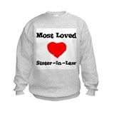 Most Loved Sister-in-law Sweatshirt