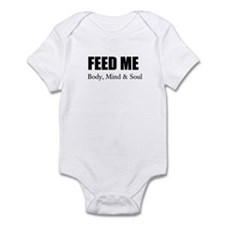 FEED ME: Body, MInd & Soul, Infant Onesie