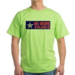 No More Taxes Flag Star Green T-Shirt