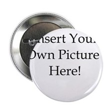 """Upload your own picture 2.25"""" Button"""