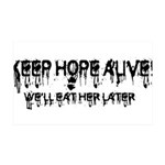 Keep Hope Alive! 38.5 x 24.5 Wall Peel
