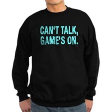 Can't Talk Game's On Shirt Jumper Sweater