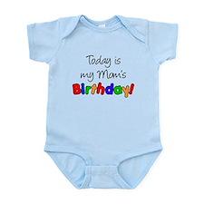 Today Is My Mom's Birthday Infant Bodysuit