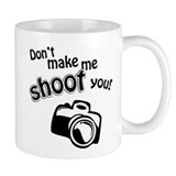 Shoot You Small Mug