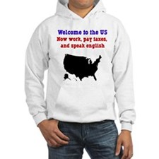 Pay Taxes, Speak English Hoodie