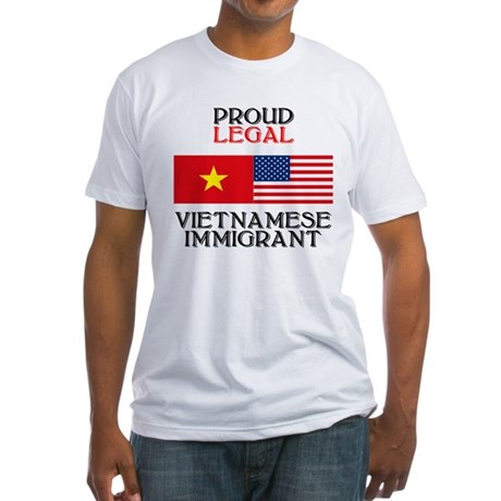 Vietnamese Immigrant Fitted T-Shirt