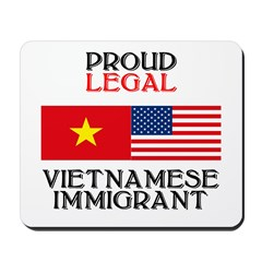 Vietnamese Immigrant Mousepad