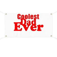 Coolest Dad Ever Banner