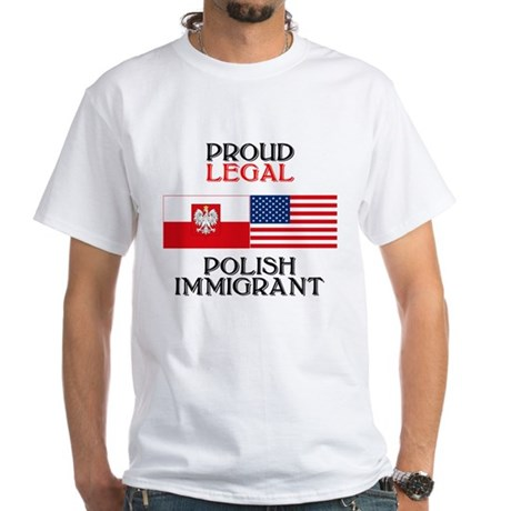 Polish Immigrant White T-Shirt