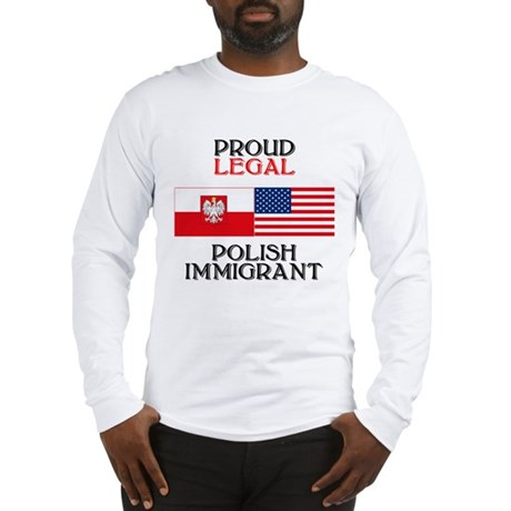 Polish Immigrant Long Sleeve T-Shirt