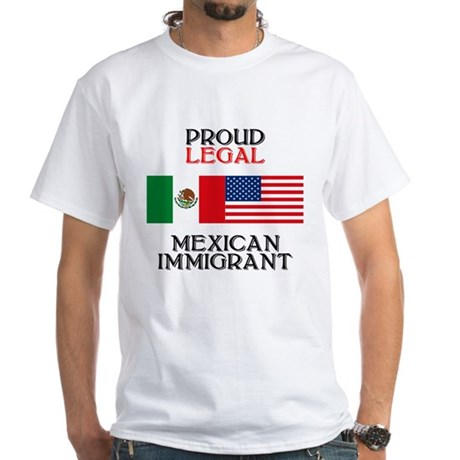 Mexican Immigration White T-Shirt