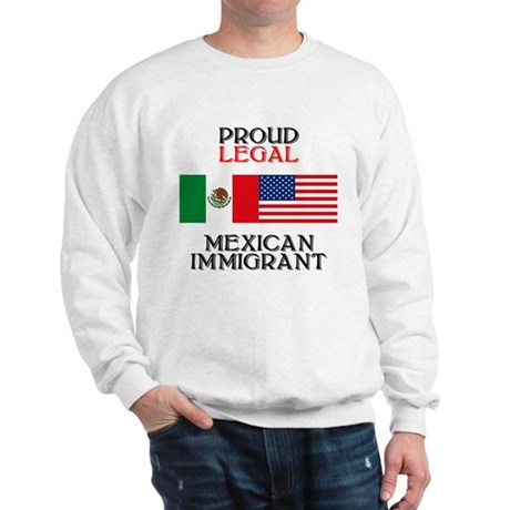 Mexican Immigration Sweatshirt