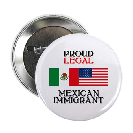 "Mexican Immigration 2.25"" Button (10 pack)"