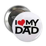 "I Love My Dad 2.25"" Button (10 pack)"