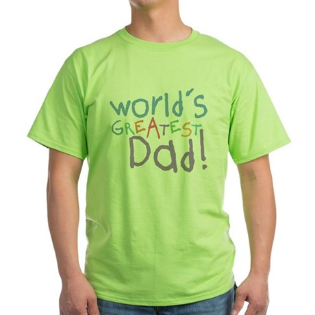 World's Greatest Dad Green T-Shirt