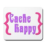 Cache Happy Mousepad