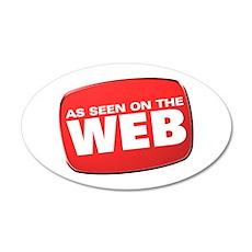 As Seen on the Web 22x14 Oval Wall Peel