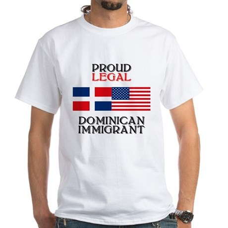 Dominican Immigrant White T-Shirt