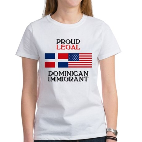 Dominican Immigrant Women's T-Shirt