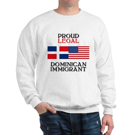 Dominican Immigrant Sweatshirt