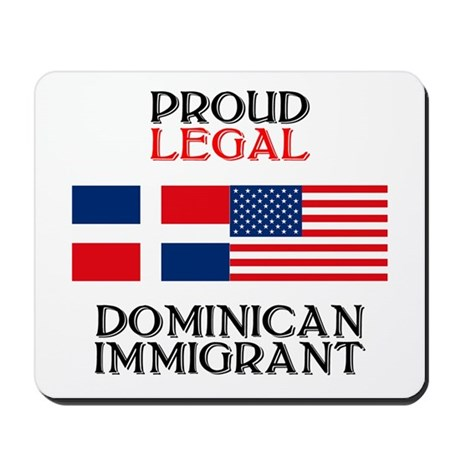 Dominican Immigrant Mousepad