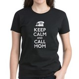 Keep Calm and Call Mom Tee