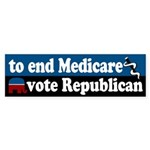 To End Medicare, Vote Republican bumpersticker