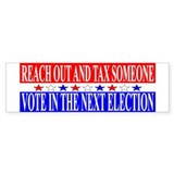 Hilarious campaign slogan Bumper Sticker