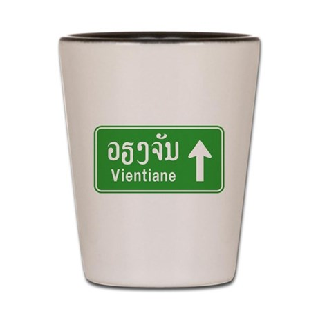 Vientiane Lao / Laos Sign Shot Glass