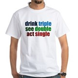Drinking Joke Shirt
