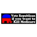 Vote Republican, Kill Medicare bumper sticker