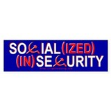 Social(ized) (In)Security Bumper Bumper Sticker
