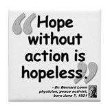 Lown Hope Quote Tile Coaster
