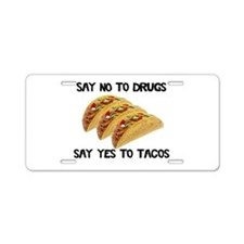 Funny Drugs Tacos Aluminum License Plate