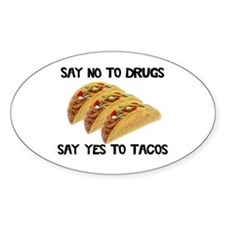 Funny Drugs Tacos Sticker (Oval)