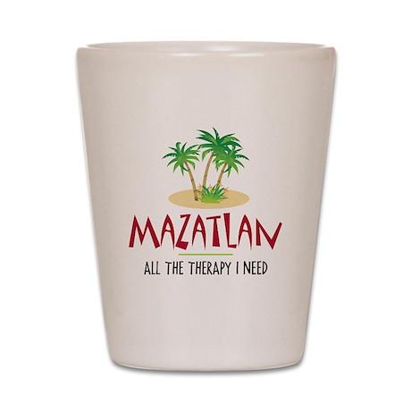 Mazatlan Therapy - Shot Glass