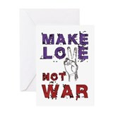 Make Love not War Greeting Card