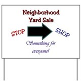 Neighborhood Yard Sale Yard Sign