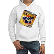Funny Can Of Whoop Ass Hoodie