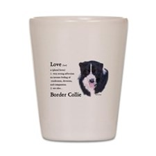 Border Collie Love Is Shot Glass