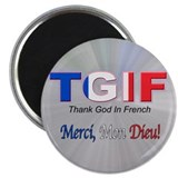 Thank God In French Magnet