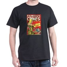 Famous Crimes T-Shirt