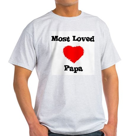 Most Loved Papa Ash Grey T-Shirt