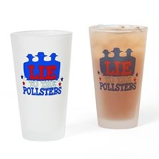 Lie To Pollsters Pint Glass