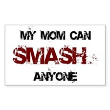 Mom Can Smash Anyone Rectangle Decal
