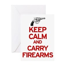 Keep Calm and Carry Firearms Greeting Card