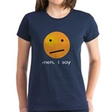 Indifferent Meh I Say Smiley Tee