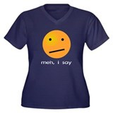 Indifferent Meh I Say Smiley Women's Plus Size V-N